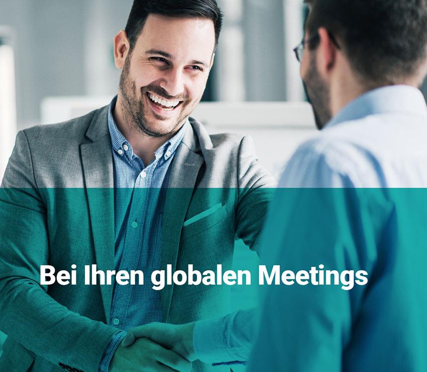 Ihre globelen Meetings